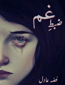 Zabt e Gham Novel By Fiza Adil