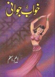Khwab e Jawani Novel By M Aslam
