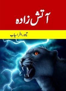 Atish Zada Novel By Taimoor Afrasiab