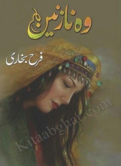 Woh Nazneen Novel By Farah Bukhari