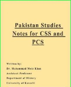 Pakistan Studies Notes for CSS and PCS BA BSc