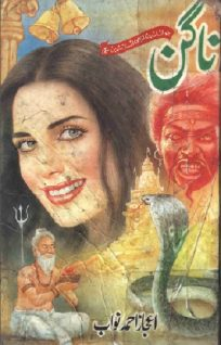 Nagin Novel Complete By Ijaz Ahmad Nawab Pdf