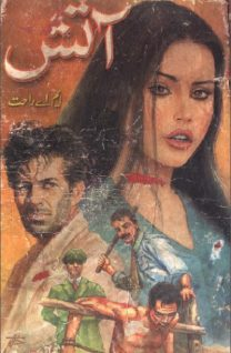 Aatish Novel Urdu Complete By MA Rahat Pdf
