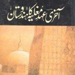 Akhri Ahde Mughlia Ka Hindustan By Mubarak Ali Pdf