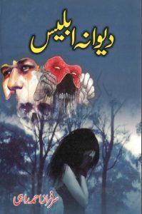 Deewana Iblees Novel By Sarfraz Ahmad Rahi